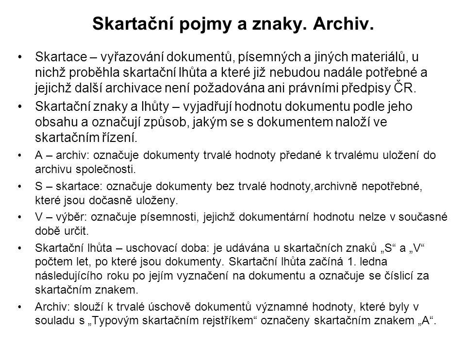 Skartační pojmy a znaky.Archiv.