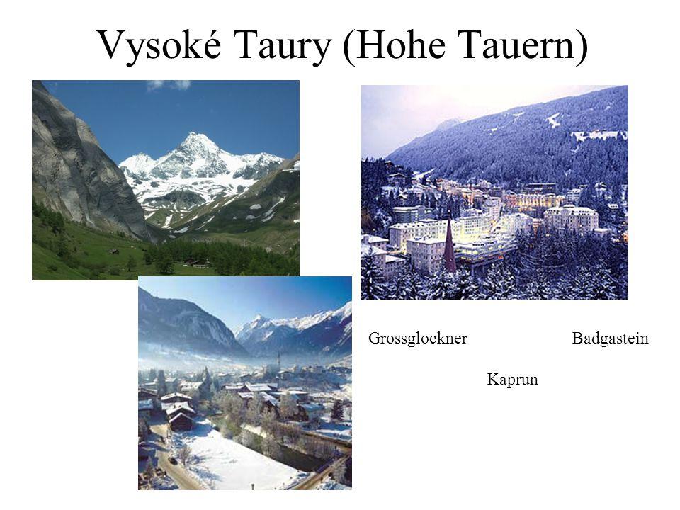 Vysoké Taury (Hohe Tauern) GrossglocknerBadgastein Kaprun