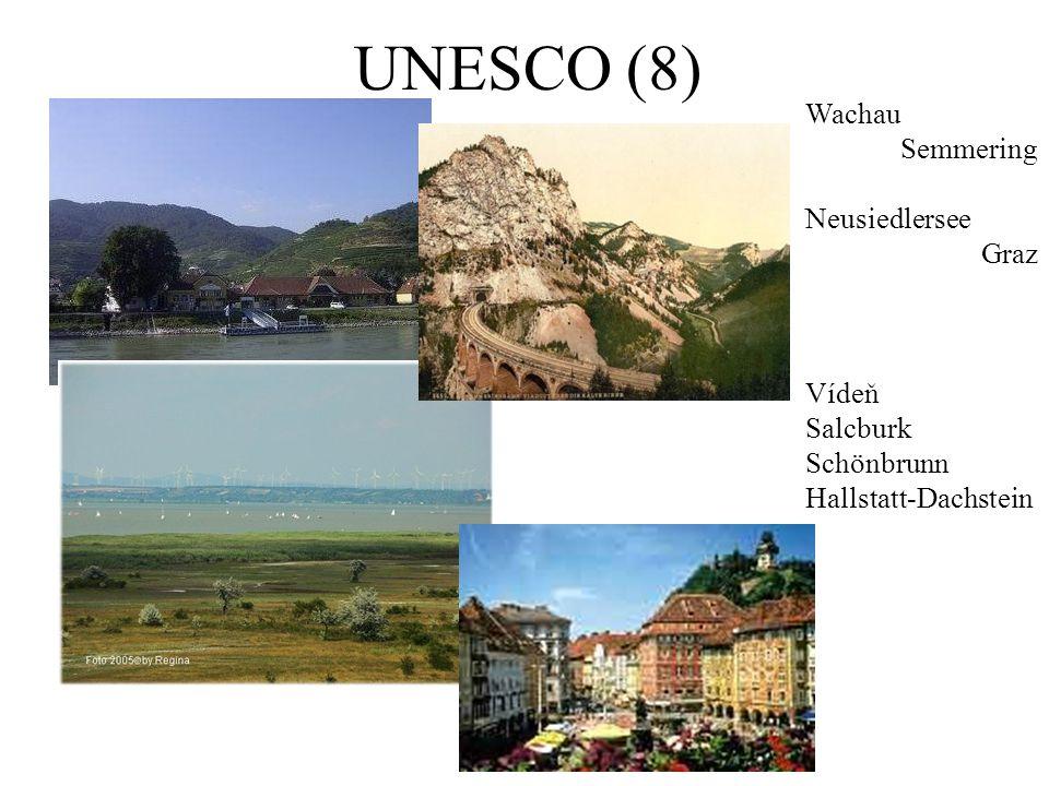 UNESCO (8) Wachau Semmering Neusiedlersee Graz Vídeň Salcburk Schönbrunn Hallstatt-Dachstein