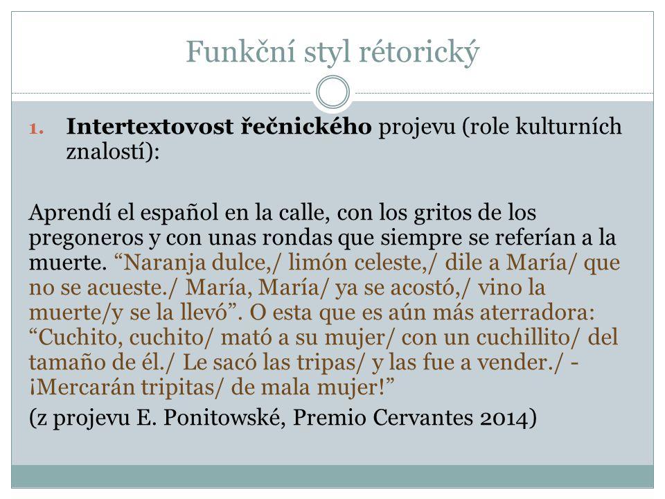Funkční styl rétorický 1.