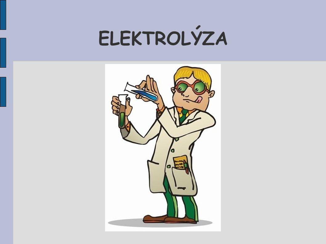 Elektrolýza Elektrolýza je redoxní děj probíhající na elektrodách při průchodu stejnosměrného proudu roztokem nebo taveninou, který musí obsahovat volně pohyblivé ionty (kationty, anionty).