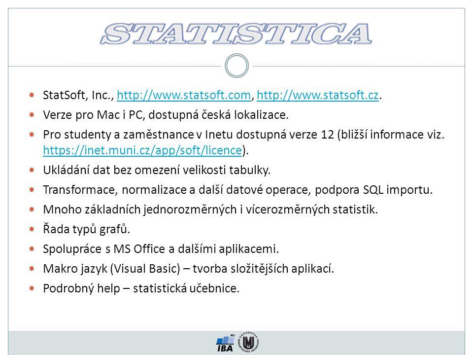 StatSoft, Inc., http://www.statsoft.com, http://www.statsoft.cz.http://www.statsoft.comhttp://www.statsoft.cz Verze pro Mac i PC, dostupná česká lokal