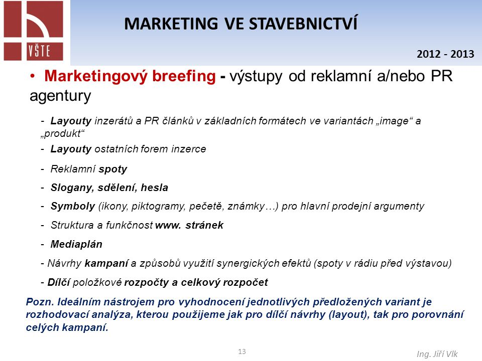 13 MARKETING VE STAVEBNICTVÍ Ing.