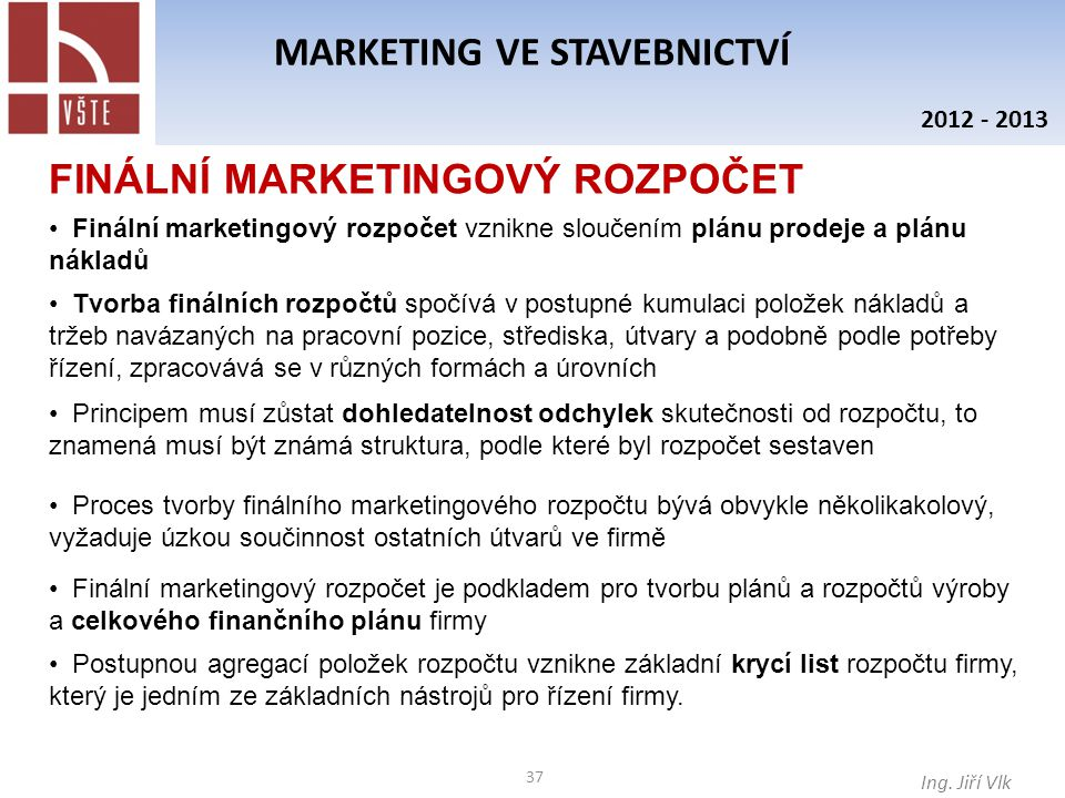 37 MARKETING VE STAVEBNICTVÍ Ing.