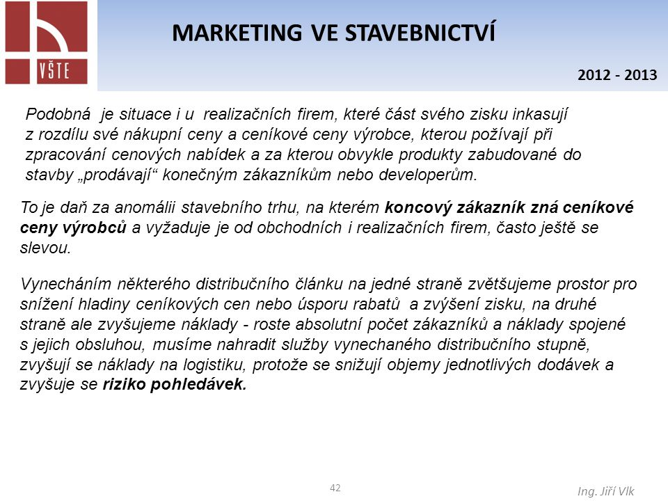 42 MARKETING VE STAVEBNICTVÍ Ing.