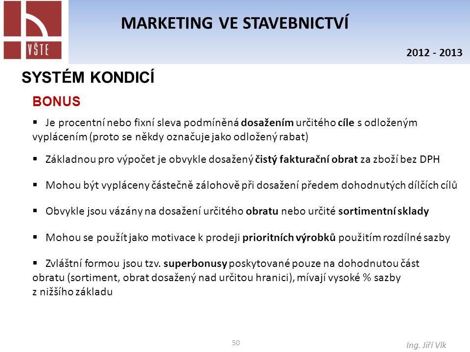 50 MARKETING VE STAVEBNICTVÍ Ing.