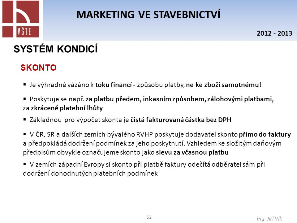 52 MARKETING VE STAVEBNICTVÍ Ing.