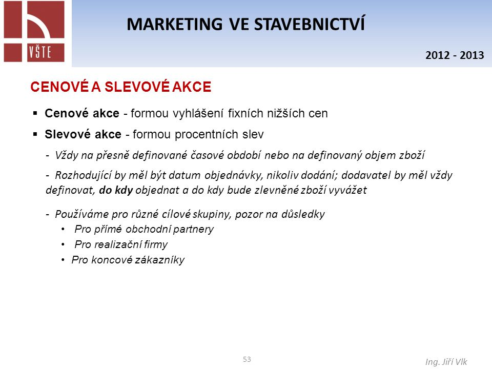 53 MARKETING VE STAVEBNICTVÍ Ing.