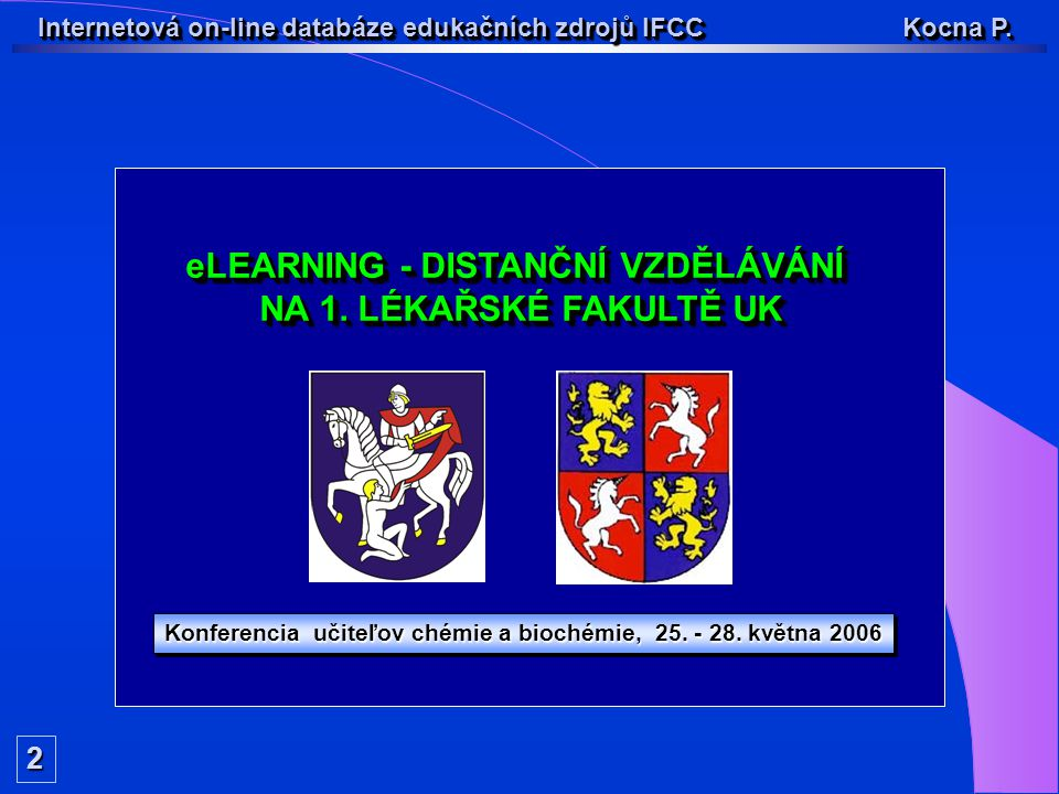 Internetová on-line databáze edukačních zdrojů IFCC Kocna P.