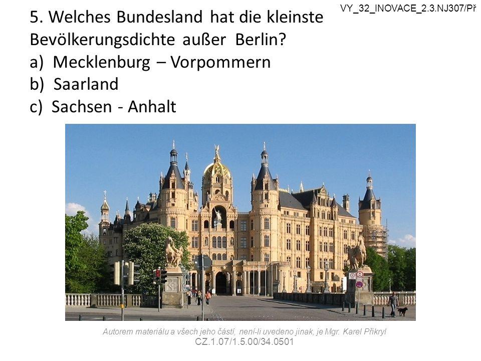 5. Welches Bundesland hat die kleinste Bevölkerungsdichte außer Berlin.