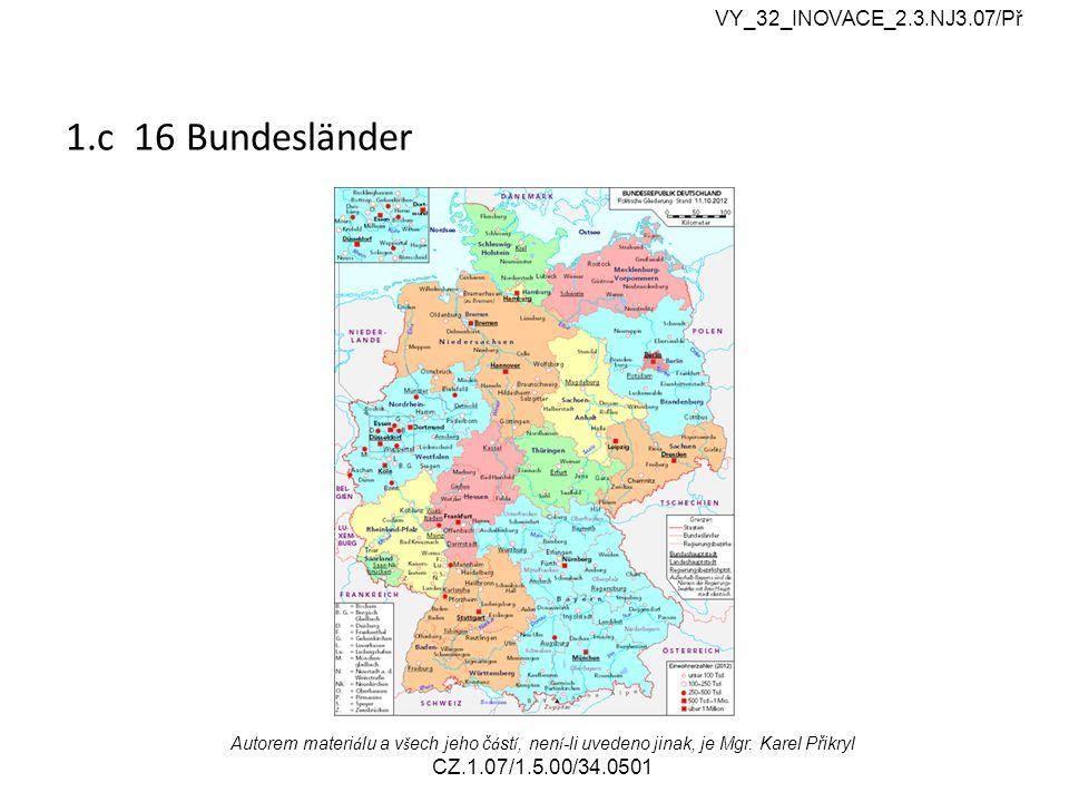 7.Wie viel Einwohner hat Deutschland. a) 8o Mio. b) 78 Mio.