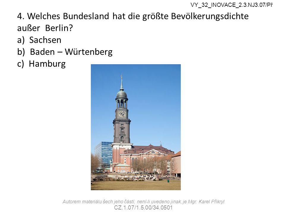 4. Welches Bundesland hat die größte Bevölkerungsdichte außer Berlin.