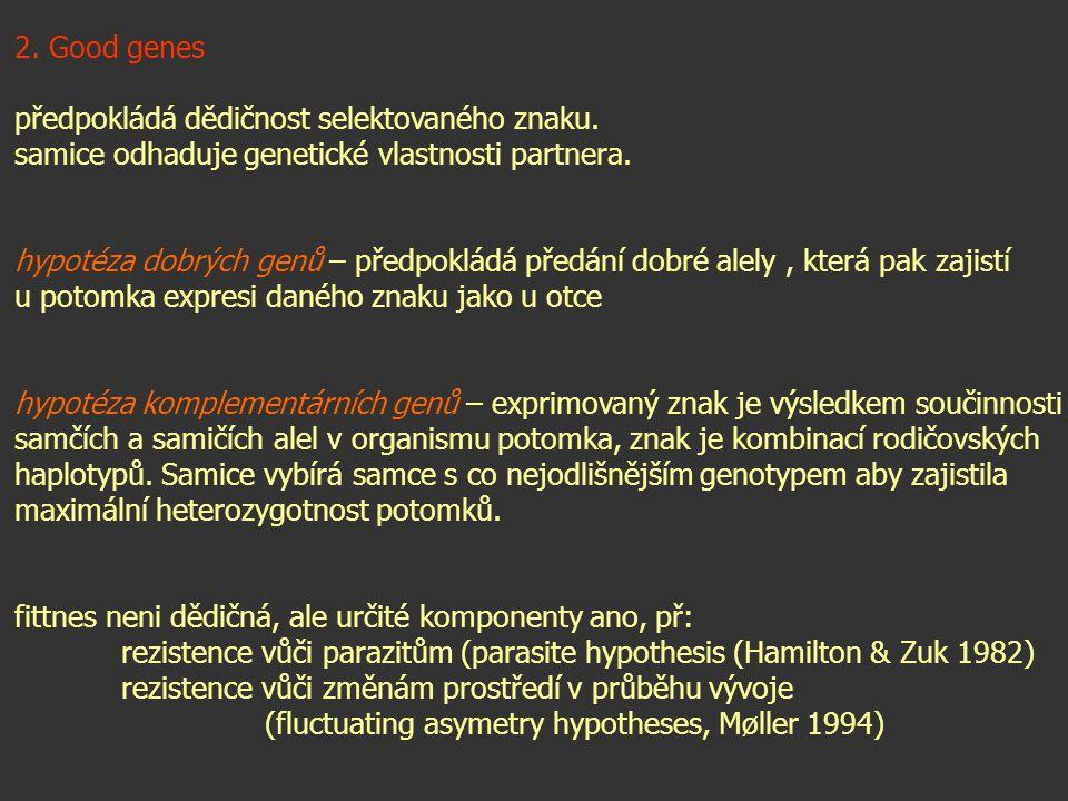 hřebínky -Odráž kondici, zdravotní stav a dominanci jedince (G.