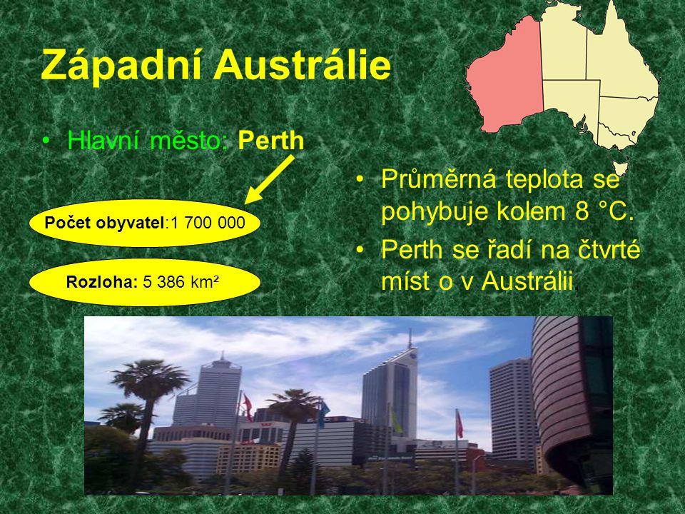 Západní Austrálie Hlavní město: Perth Průměrná teplota se pohybuje kolem 8 °C. Perth se řadí na čtvrté míst o v Austrálii. Počet obyvatel:1 700 000 Ro