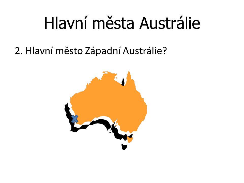 Hlavní města Austrálie 2. Hlavní město Západní Austrálie?