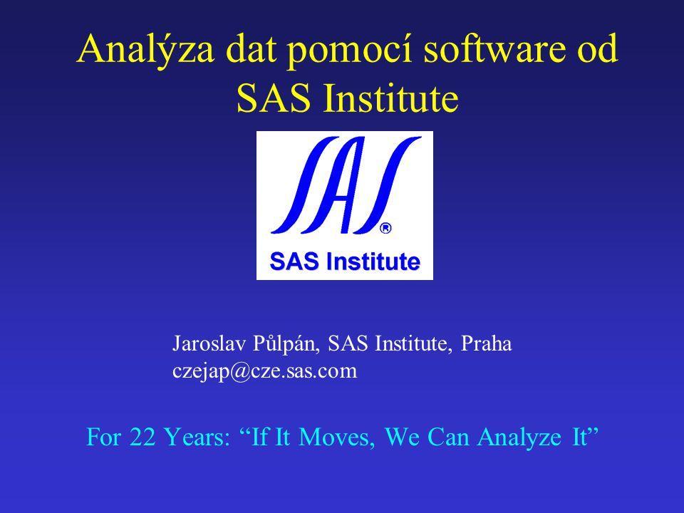 5/98Data Analysis2 SAS System: modulární software Sběr datAnalýza Presentace Uložení Přístup do: Sybase, Oracle, Informix ODBC...