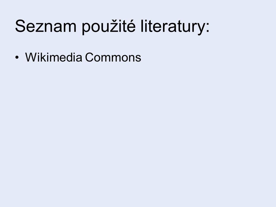 Seznam použité literatury: Wikimedia Commons