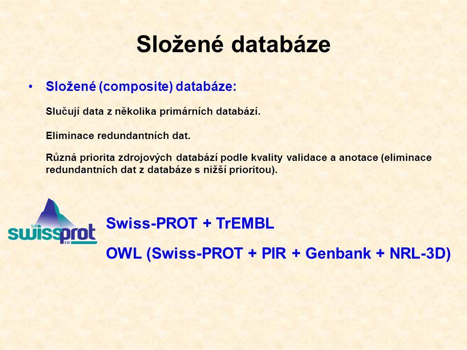 UniProt 2002- spolupráce mezi EBI, SIB a PIR http:/www.uniprot.org
