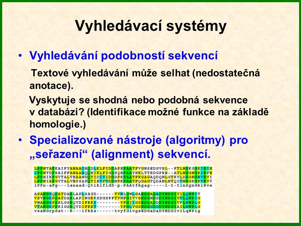Shrnutí Výrazný nárůst množství biologických dat vede k nutnosti jejich organizovaného skladování a analyzování (databáze).