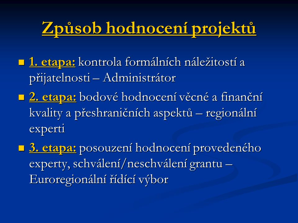 Způsob hodnocení projektů 1.