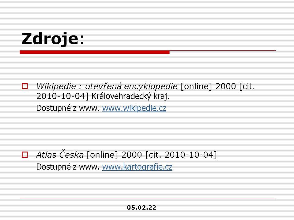 Zdroje:  Wikipedie : otevřená encyklopedie [online] 2000 [cit. 2010-10-04] Královehradecký kraj. Dostupné z www. www.wikipedie.czwww.wikipedie.cz  A