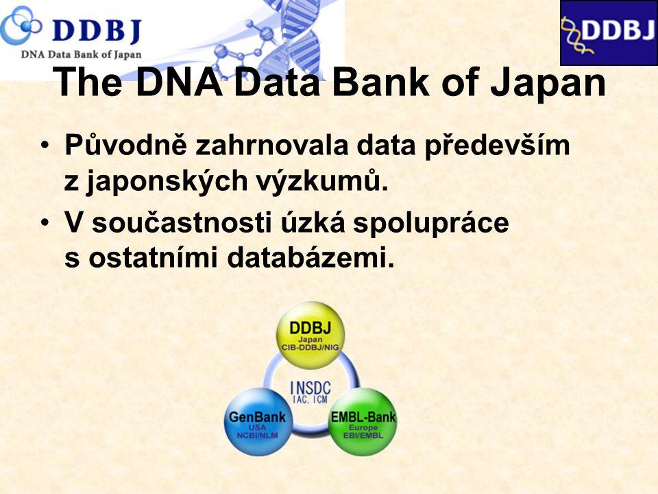 The DNA Data Bank of Japan Původně zahrnovala data především z japonských výzkumů.