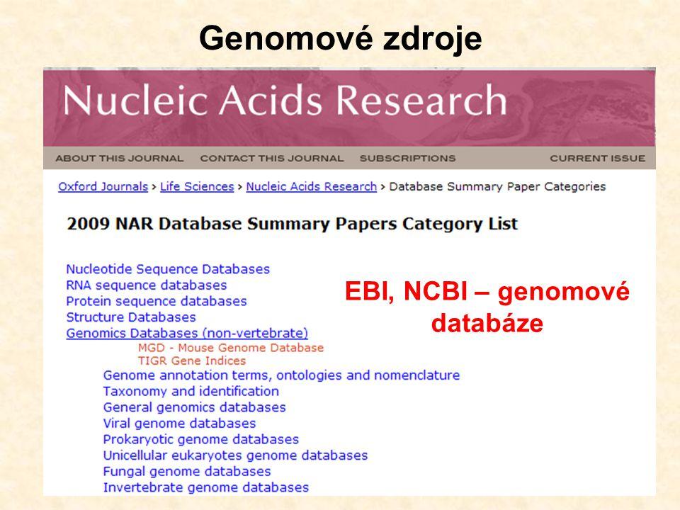 Genomové zdroje EBI, NCBI – genomové databáze