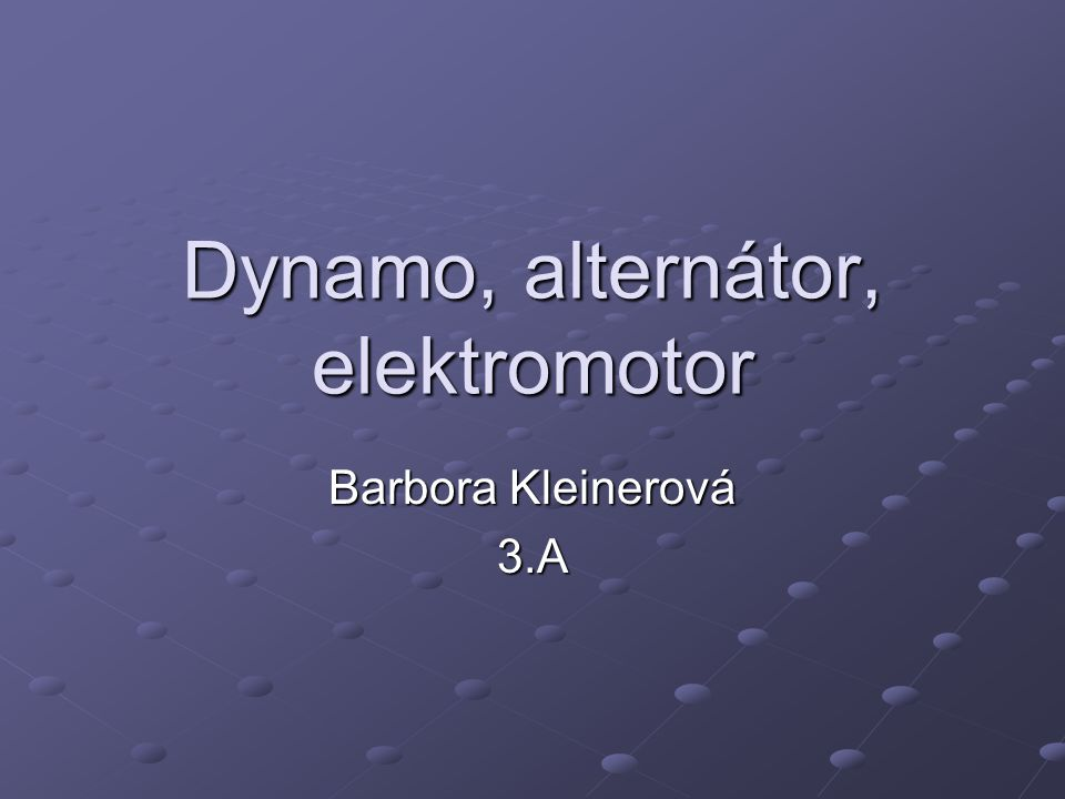 Dynamo je točivý elektrický generátor zdroj stejnosměrného napětí přeměňuje mechanickou energii z rotoru hnacího stroje na elektrickou energii ve formě stejnosměrného elektrického proudu skládá se ze statoru tvořeného magnetem skládá se ze statoru tvořeného magnetem nebo elektromagnetem a rotoru s vinutím a komutátorem v současnosti se zřídka vyskytuje v současnosti se zřídka vyskytuje