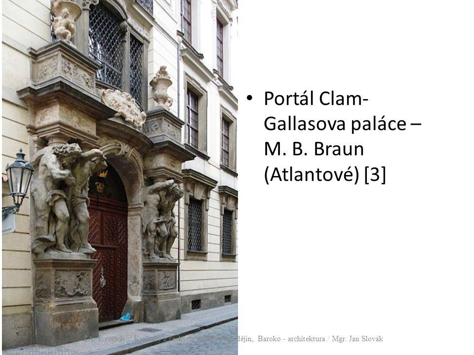 Portál Clam- Gallasova paláce – M. B. Braun (Atlantové) [3] ZA, 1. ročník / Kapitoly z českých a světových dějin, Baroko - architektura / Mgr. Jan Slo