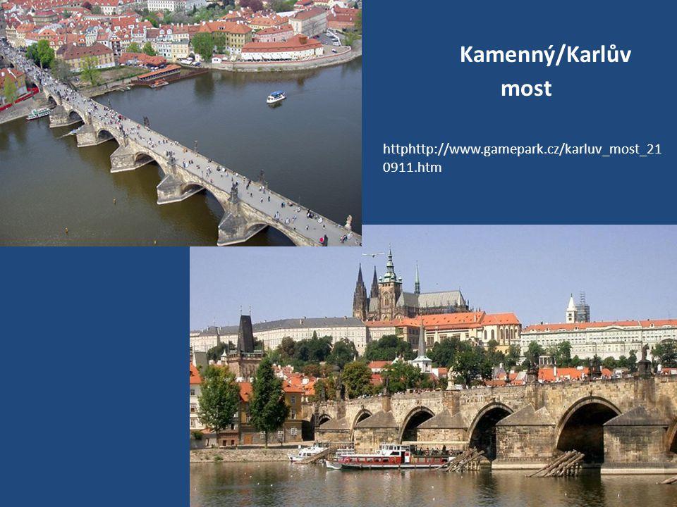 Kamenný/Karlův most httphttp://www.gamepark.cz/karluv_most_21 0911.htm