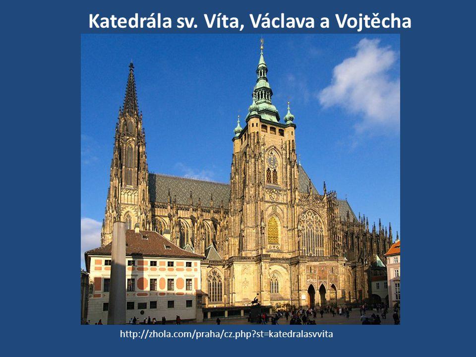 Katedrála sv. Víta, Václava a Vojtěcha http://zhola.com/praha/cz.php?st=katedralasvvita