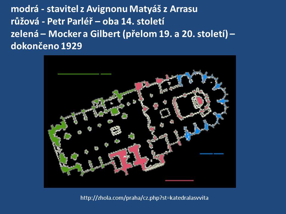 modrá - stavitel z Avignonu Matyáš z Arrasu růžová - Petr Parléř – oba 14. století zelená – Mocker a Gilbert (přelom 19. a 20. století) – dokončeno 19
