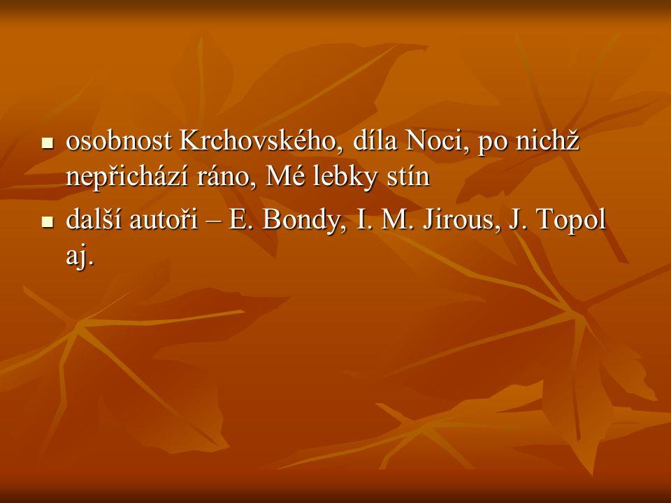 osobnost Krchovského, díla Noci, po nichž nepřichází ráno, Mé lebky stín osobnost Krchovského, díla Noci, po nichž nepřichází ráno, Mé lebky stín dalš