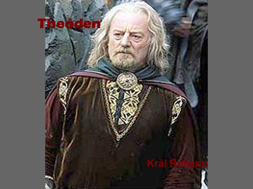 Theóden Král Rohanu