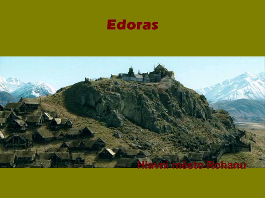 Edoras Hlavní město Rohanu