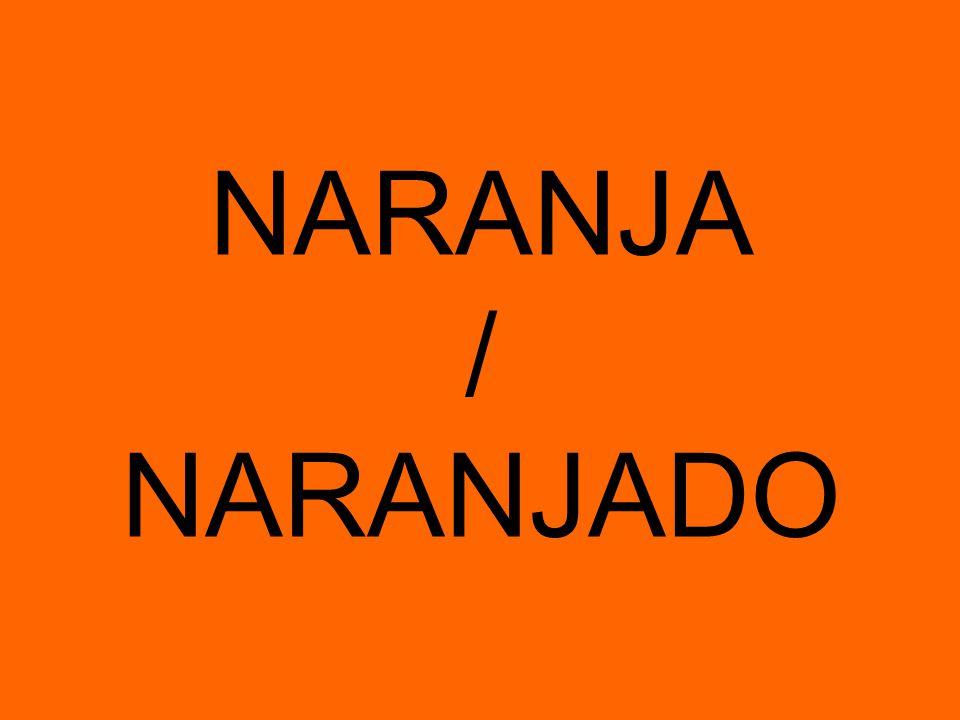 NARANJA / NARANJADO