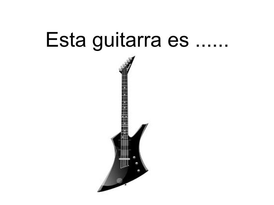 Esta guitarra es......