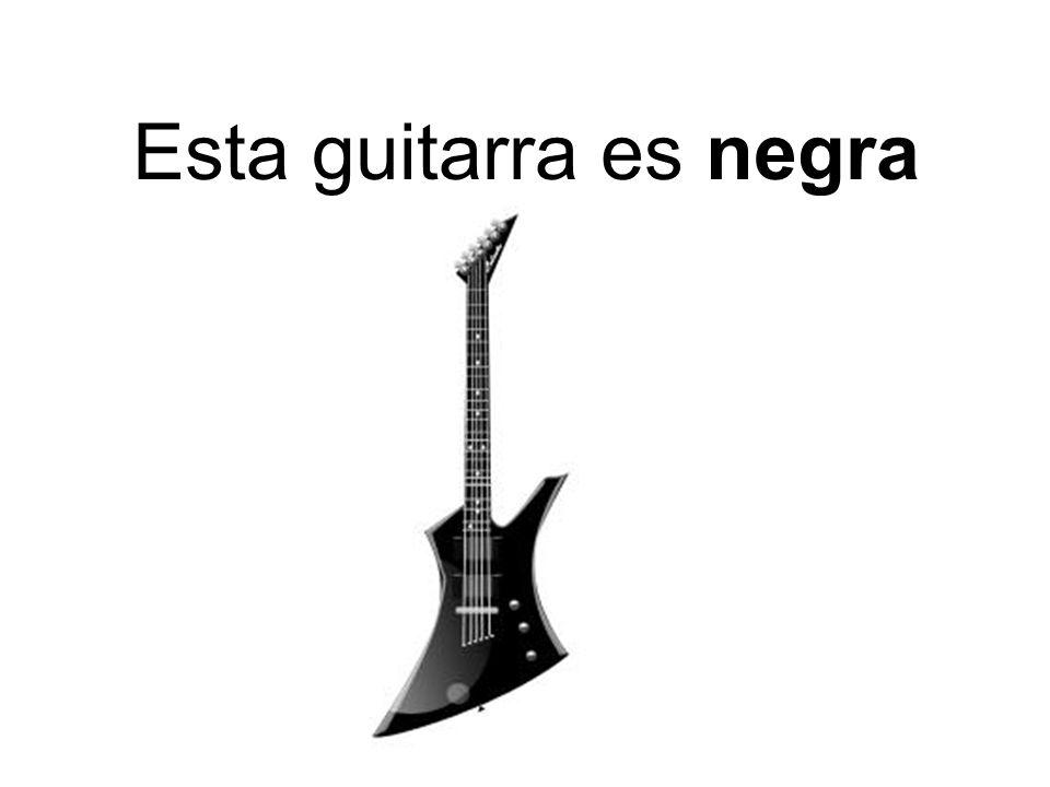 Esta guitarra es negra