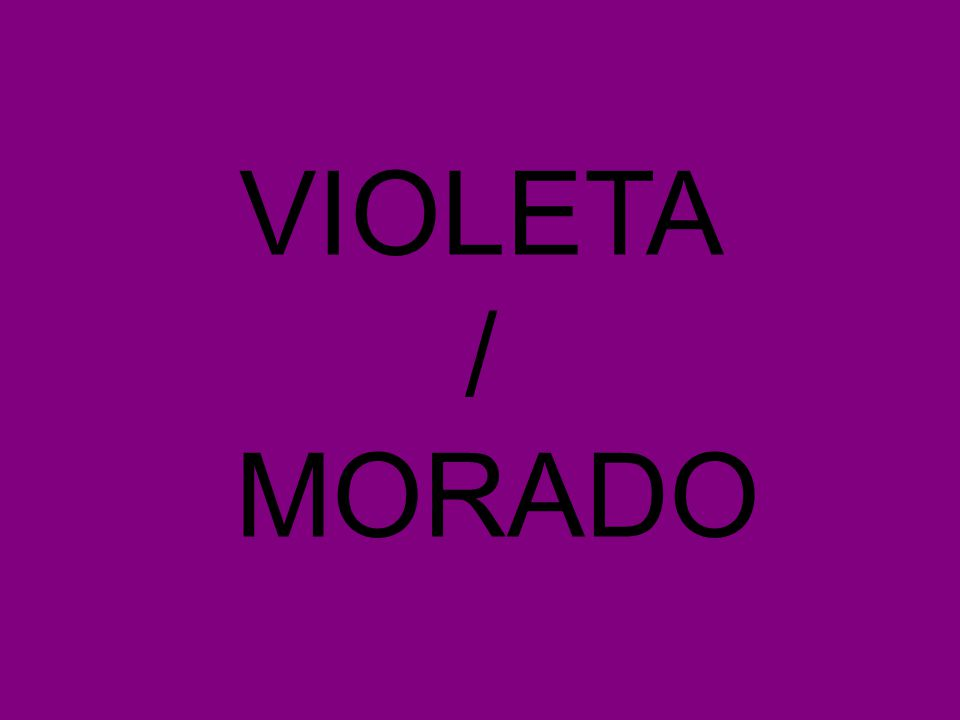 VIOLETA / MORADO