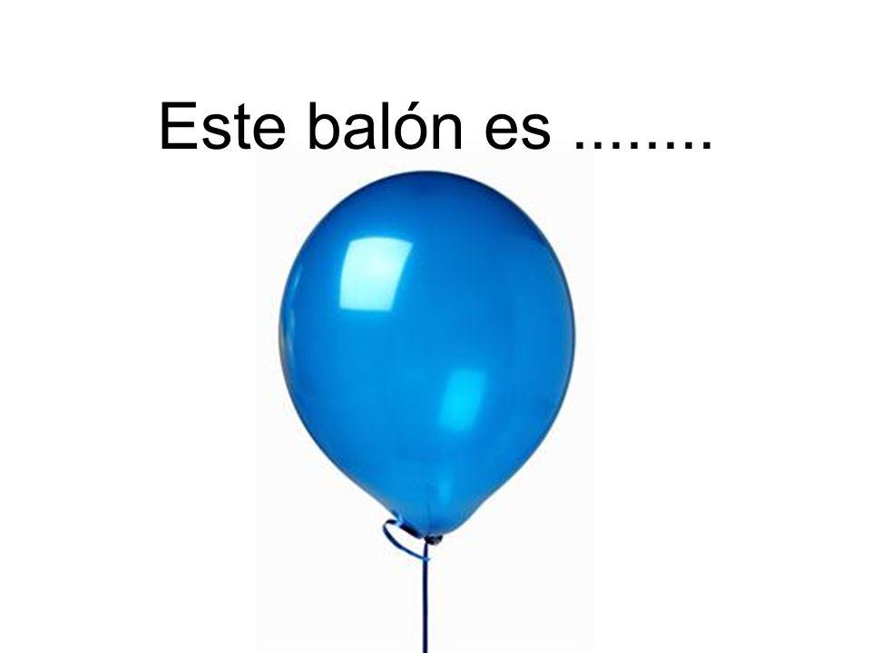 Este balón es........