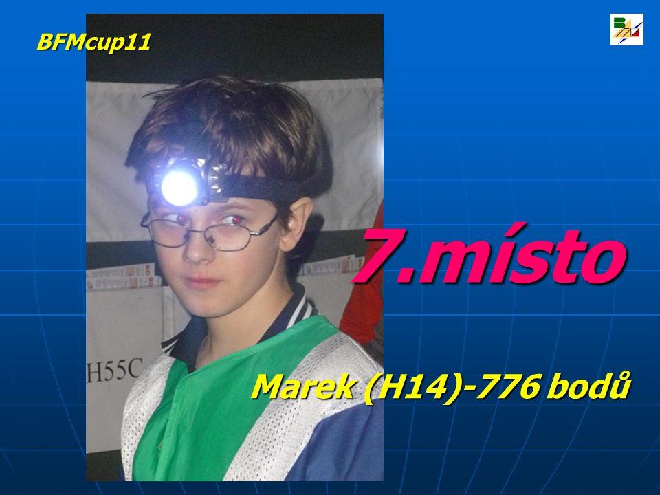 7.místo Marek (H14)-776 bodů BFMcup11