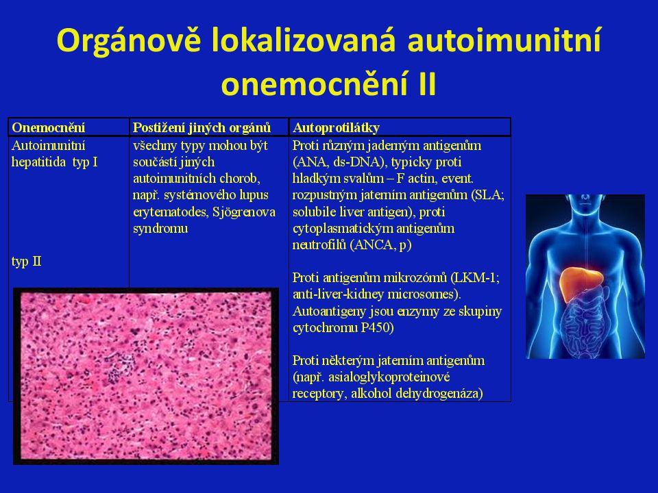 Orgánově lokalizovaná autoimunitní onemocnění II