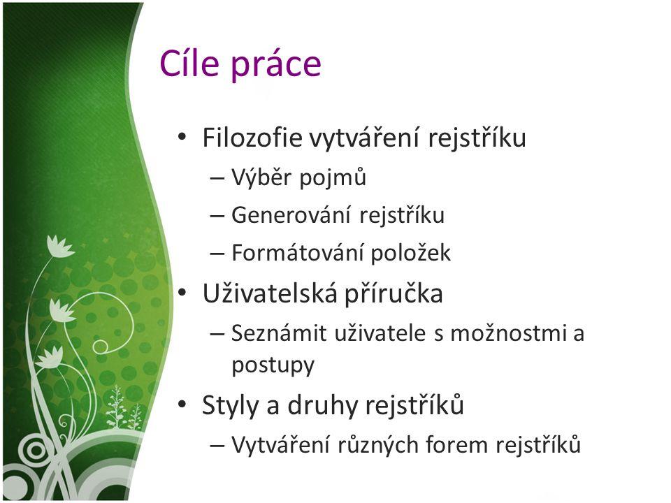 Vybavení TeX, LaTeX a CSLaTeX – Obsaženy v distribuci TeXLive – Volně šířený program – Nezávislost na platformě MakeIndex - Součástí distribuce – Generování rejstříku (řazení slov) CSIndex – nutno doinstalovat – České řazení Libovolný textový editor