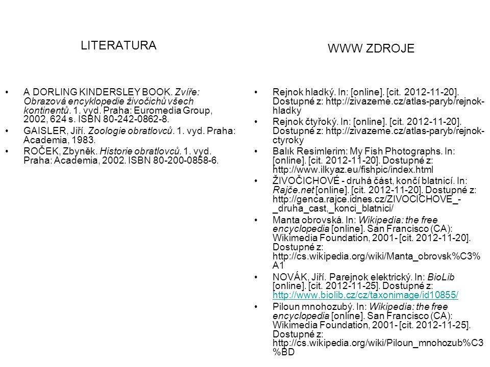LITERATURA A DORLING KINDERSLEY BOOK.Zvíře: Obrazová encyklopedie živočichů všech kontinentů.