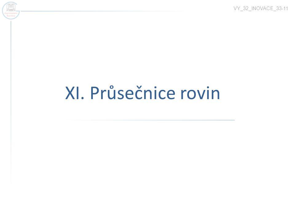 XI. Průsečnice rovin VY_32_INOVACE_33-11