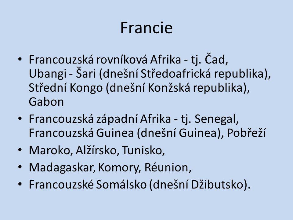 Francie Francouzská rovníková Afrika - tj. Čad, Ubangi - Šari (dnešní Středoafrická republika), Střední Kongo (dnešní Konžská republika), Gabon Franco