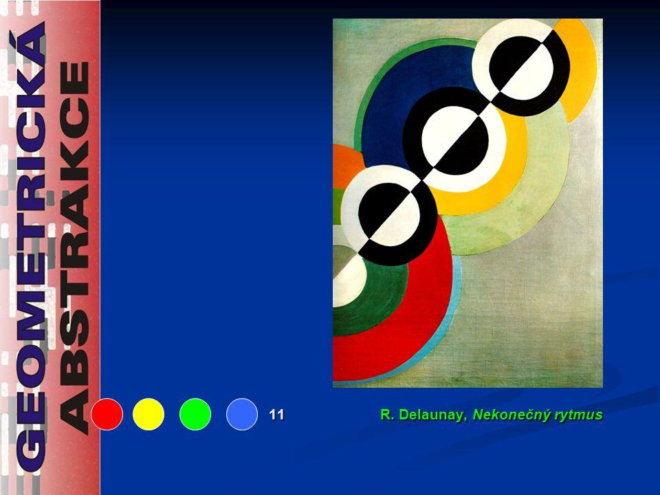 11 R. Delaunay, Nekonečný rytmus