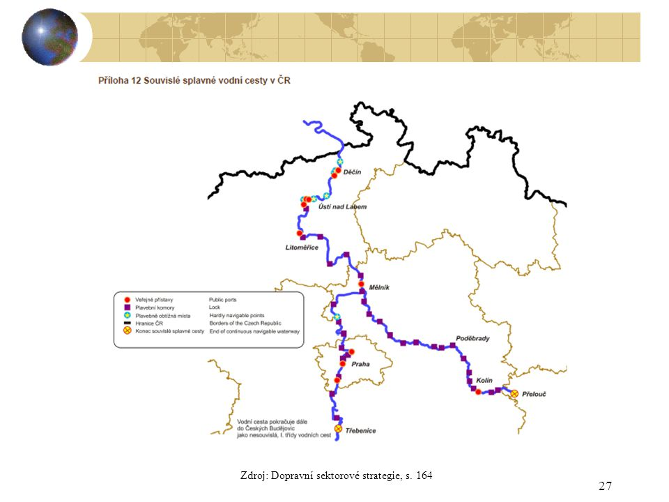 27 Zdroj: Dopravní sektorové strategie, s. 164