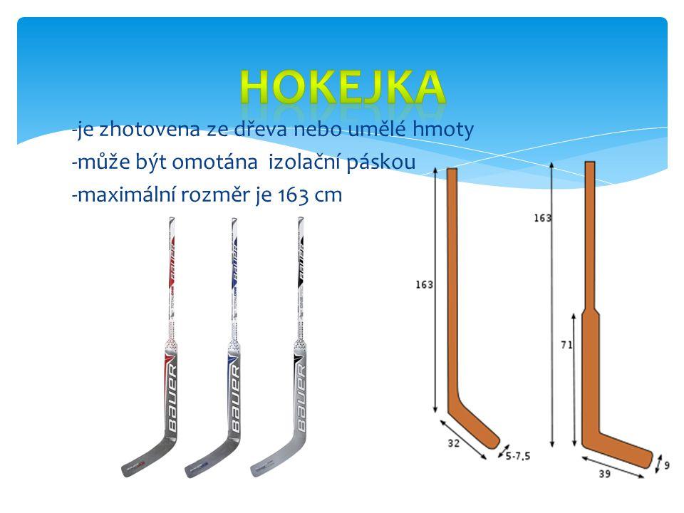 -je zhotovena ze dřeva nebo umělé hmoty -může být omotána izolační páskou -maximální rozměr je 163 cm