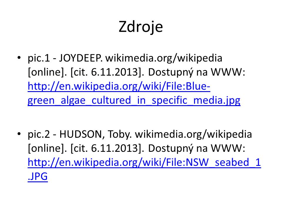 Zdroje pic.1 - JOYDEEP.wikimedia.org/wikipedia [online].